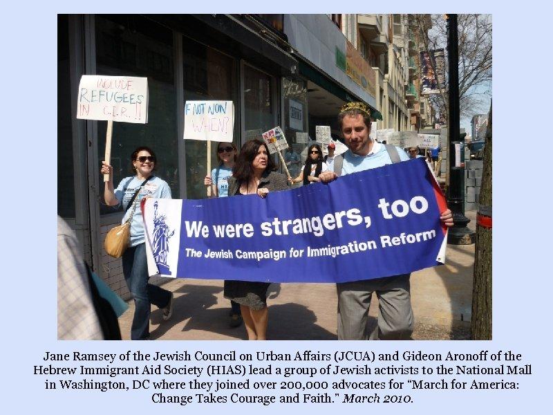 Jane Ramsey of the Jewish Council on Urban Affairs (JCUA) and Gideon Aronoff of