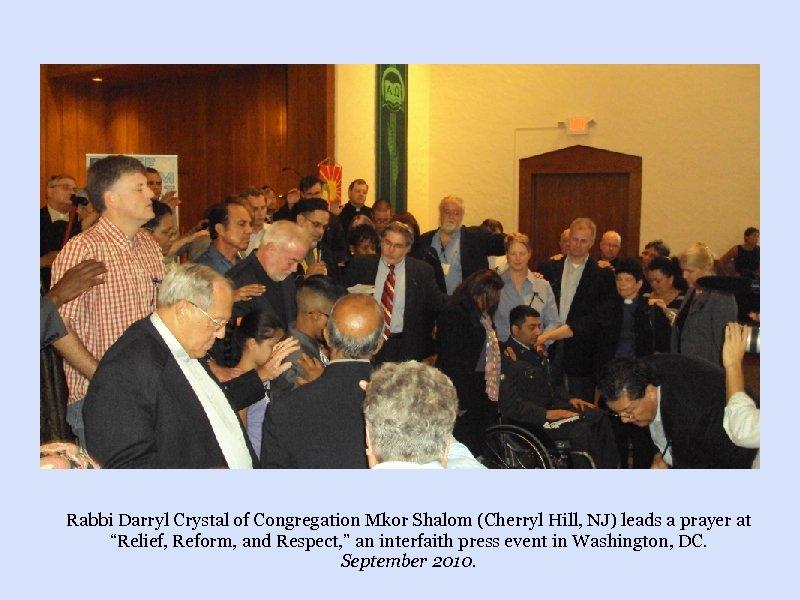 Rabbi Darryl Crystal of Congregation Mkor Shalom (Cherryl Hill, NJ) leads a prayer at