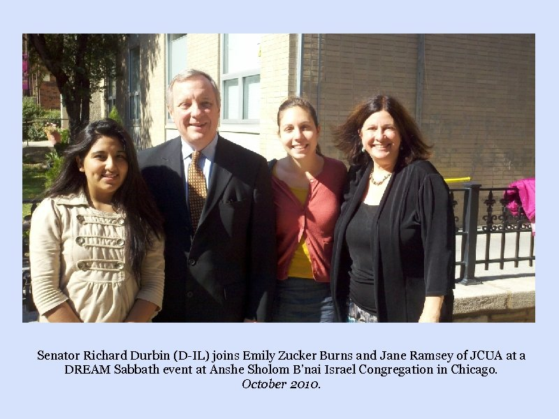Senator Richard Durbin (D-IL) joins Emily Zucker Burns and Jane Ramsey of JCUA at