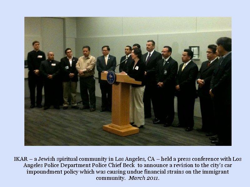 IKAR – a Jewish spiritual community in Los Angeles, CA – held a press
