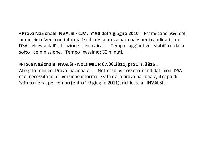 • Prova Nazionale INVALSI - C. M. n° 50 del 7 giugno 2010