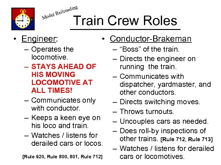 g el Mod in lroad Rai • Engineer: Train Crew Roles • Conductor-Brakeman –