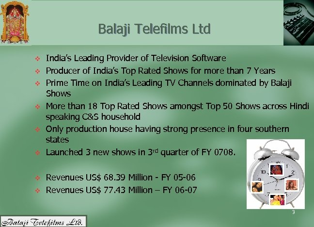 Balaji Telefilms Ltd v v v v India's Leading Provider of Television Software Producer