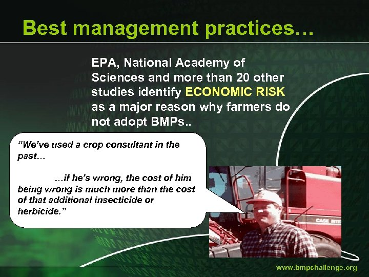 Best management practices… EPA, National Academy of Sciences and more than 20 other studies