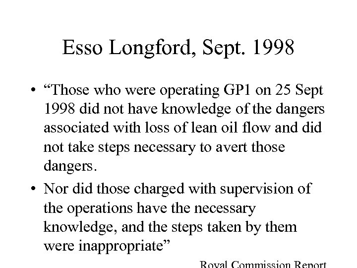 """Esso Longford, Sept. 1998 • """"Those who were operating GP 1 on 25 Sept"""