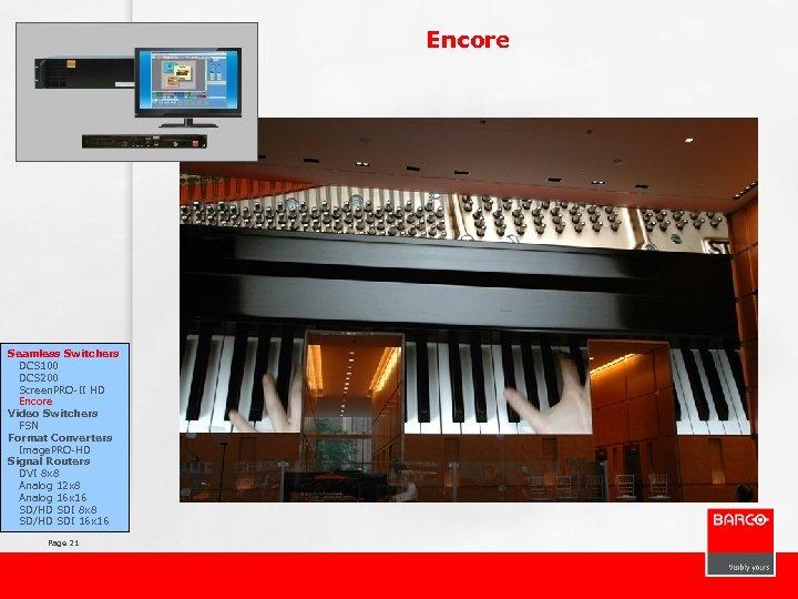 Encore Seamless Switchers DCS 100 DCS 200 Screen. PRO-II HD Encore Video Switchers FSN