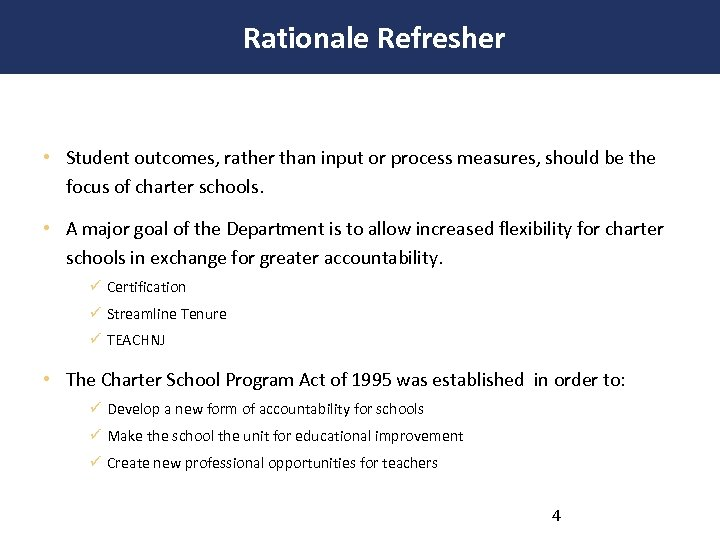 Rationale Refresher • Student outcomes, rather than input or process measures, should be the