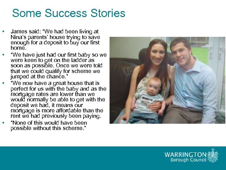 "Some Success Stories • • James said: ""We had been living at Nina's parents'"