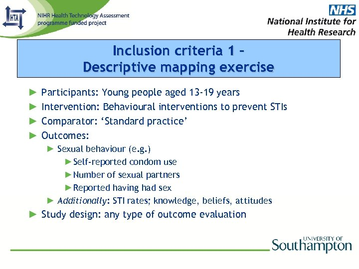Inclusion criteria 1 Descriptive mapping exercise ► ► Participants: Young people aged 13 -19