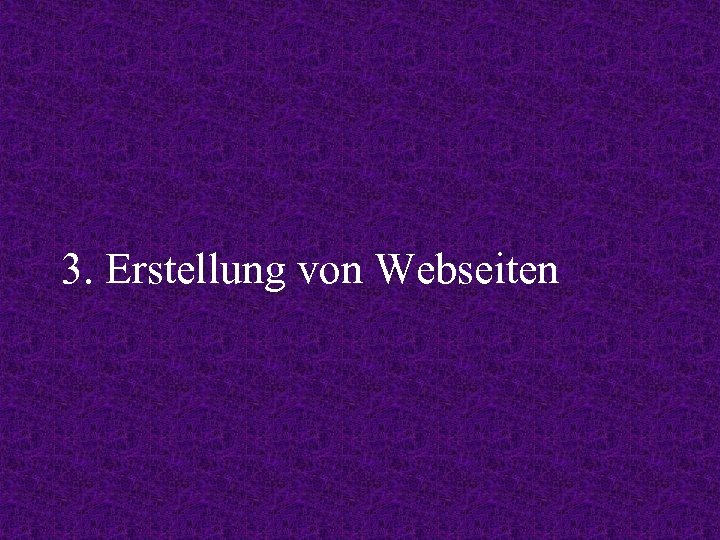 3. Erstellung von Webseiten