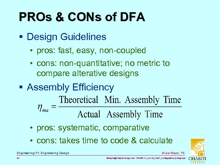 PROs & CONs of DFA § Design Guidelines • pros: fast, easy, non-coupled •