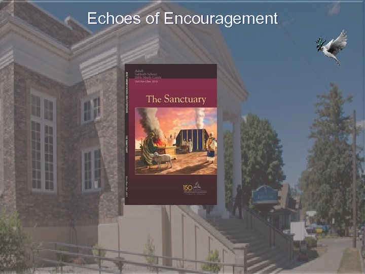 Echoes of Encouragement