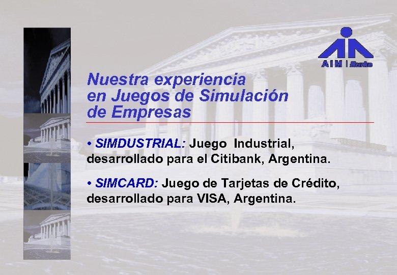 Nuestra experiencia en Juegos de Simulación de Empresas • SIMDUSTRIAL: Juego Industrial, desarrollado para