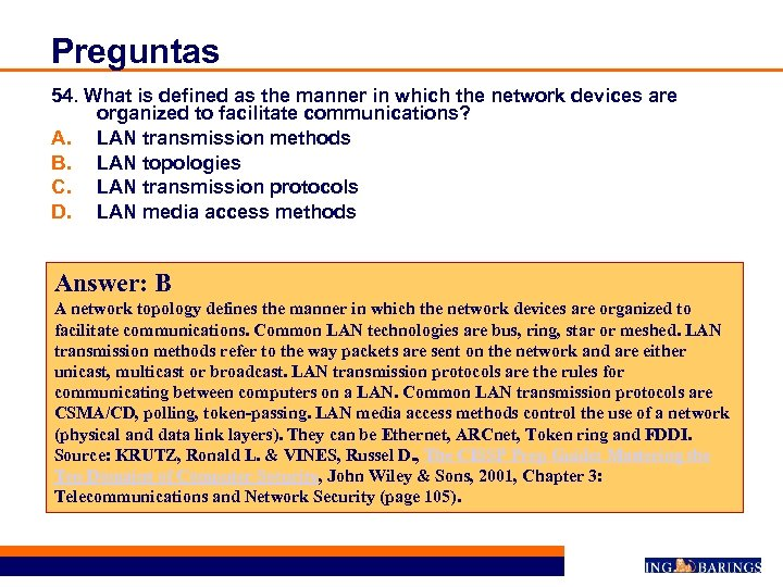Preguntas 54. What is defined as the manner in which the network devices are