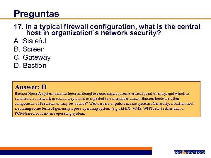 Preguntas 17. In a typical firewall configuration, what is the central host in organization's