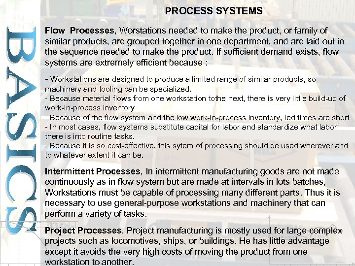 PROCESS SYSTEMS Flow Processes, Worstations needed to make the product, or family of similar