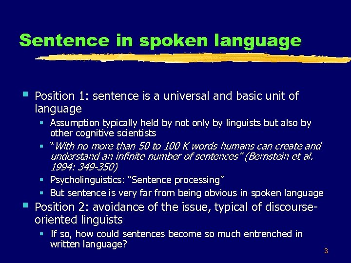 Sentence in spoken language § § Position 1: sentence is a universal and basic