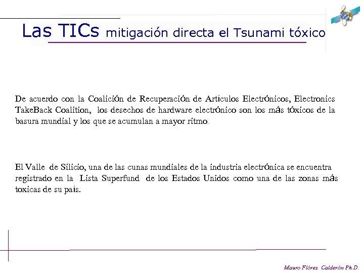 Las TICs mitigación directa el Tsunami tóxico De acuerdo con la Coalición de Recuperación