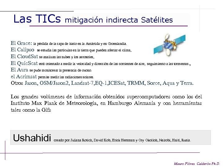 Las TICs mitigación indirecta Satélites El Grace: la pérdida de la capa de hielo