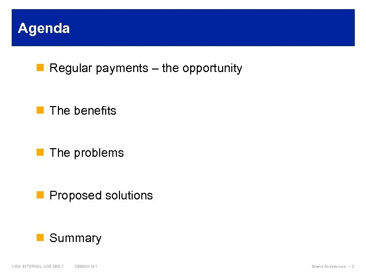 Agenda n Regular payments – the opportunity n The benefits n The problems n