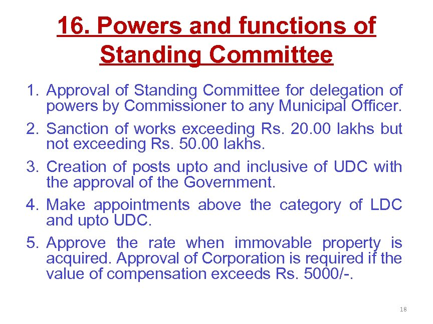 16. Powers and functions of Standing Committee 1. Approval of Standing Committee for delegation