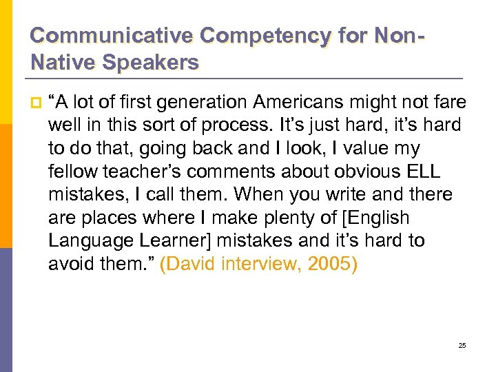 """Communicative Competency for Non. Native Speakers p """"A lot of first generation Americans might"""