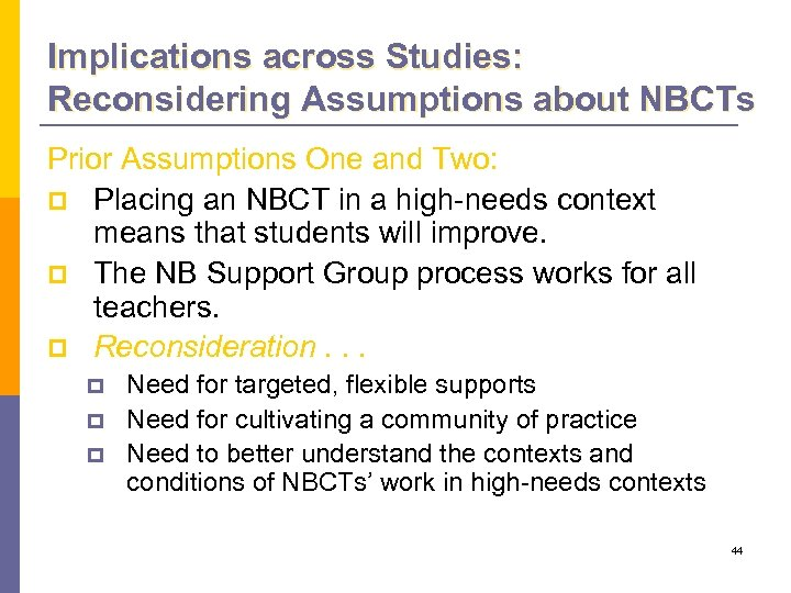 Implications across Studies: Reconsidering Assumptions about NBCTs Prior Assumptions One and Two: p Placing