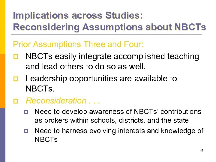 Implications across Studies: Reconsidering Assumptions about NBCTs Prior Assumptions Three and Four: p NBCTs