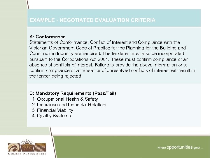 EXAMPLE - NEGOTIATED EVALUATION CRITERIA A: Conformance Statements of Conformance, Conflict of Interest and