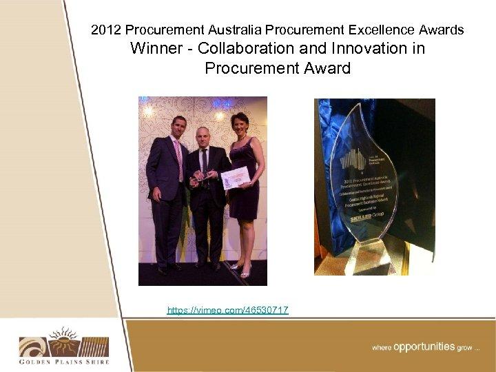 2012 Procurement Australia Procurement Excellence Awards Winner - Collaboration and Innovation in Procurement Award
