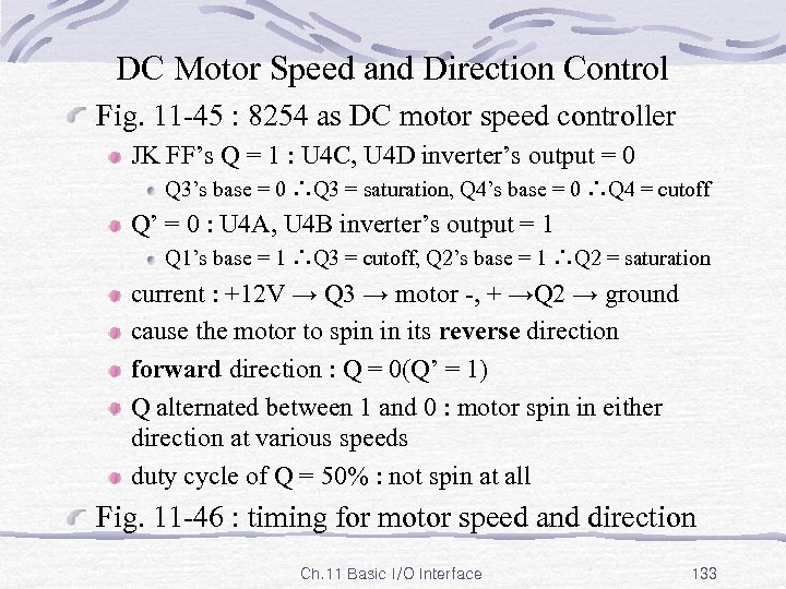 DC Motor Speed and Direction Control Fig. 11 -45 : 8254 as DC motor