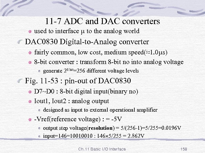 11 -7 ADC and DAC converters used to interface µ to the analog world