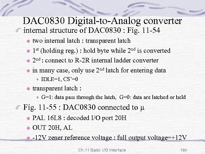 DAC 0830 Digital-to-Analog converter internal structure of DAC 0830 : Fig. 11 -54 two