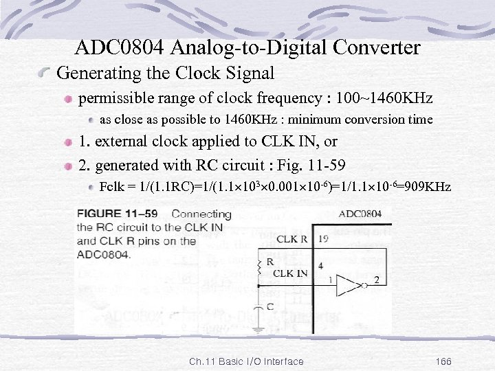 ADC 0804 Analog-to-Digital Converter Generating the Clock Signal permissible range of clock frequency :