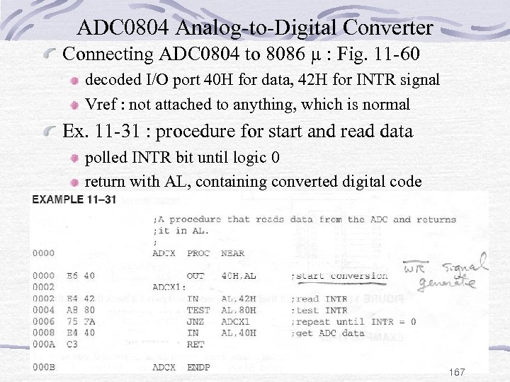 ADC 0804 Analog-to-Digital Converter Connecting ADC 0804 to 8086 µ : Fig. 11 -60