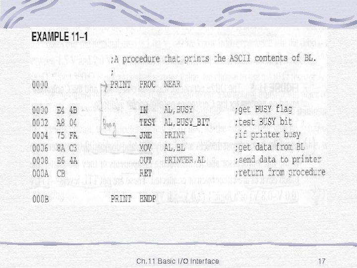 Ex. 11 -1 Ch. 11 Basic I/O Interface 17