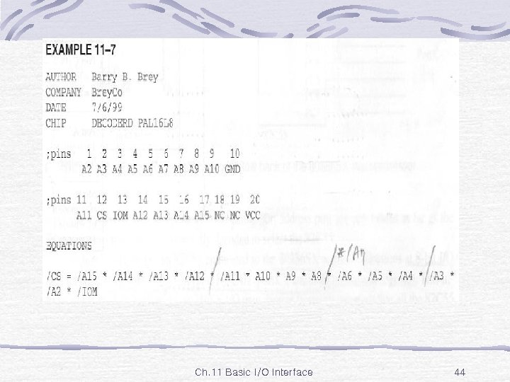 Ex. 11 -7 Ch. 11 Basic I/O Interface 44