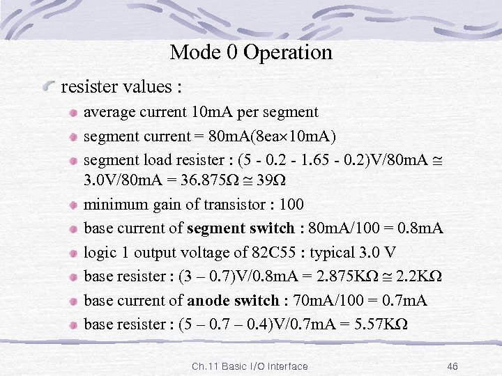 Mode 0 Operation resister values : average current 10 m. A per segment current