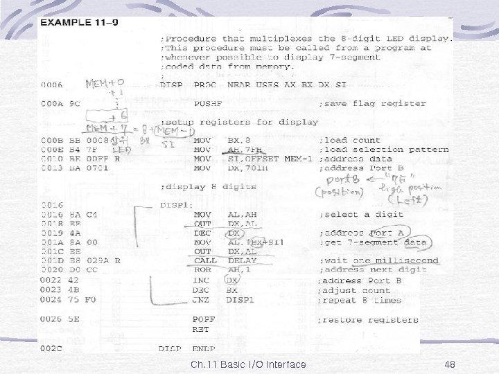 Ex. 11 -9 Ch. 11 Basic I/O Interface 48