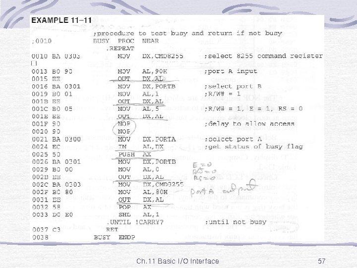 Ex. 11 -11 Ch. 11 Basic I/O Interface 57