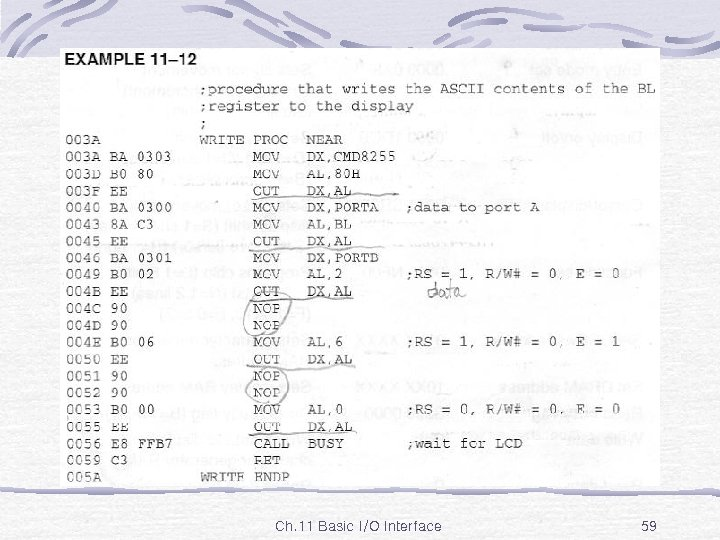 Ex. 11 -12 Ch. 11 Basic I/O Interface 59