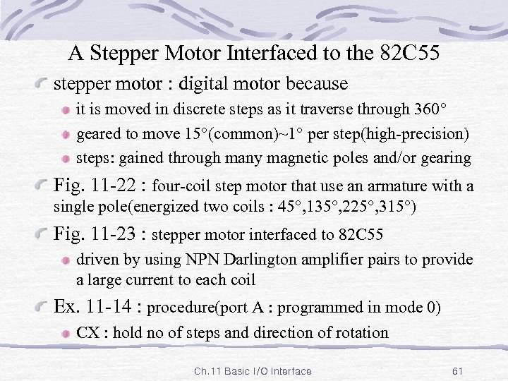 A Stepper Motor Interfaced to the 82 C 55 stepper motor : digital motor