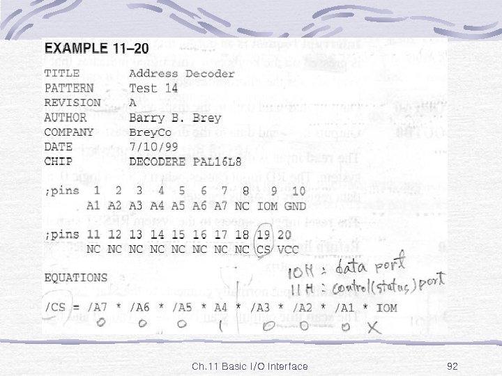 Ex. 11 -20 Ch. 11 Basic I/O Interface 92