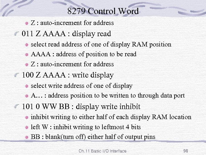 8279 Control Word Z : auto-increment for address 011 Z AAAA : display read