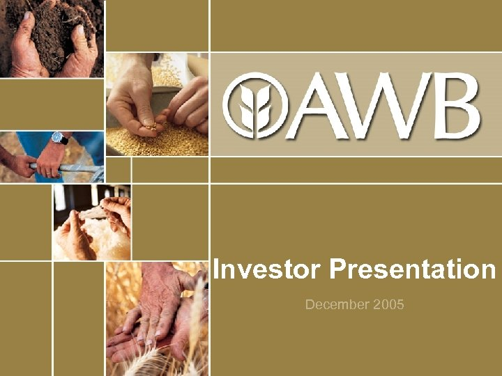 Investor Presentation December 2005