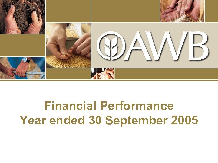 Financial Performance Year ended 30 September 2005