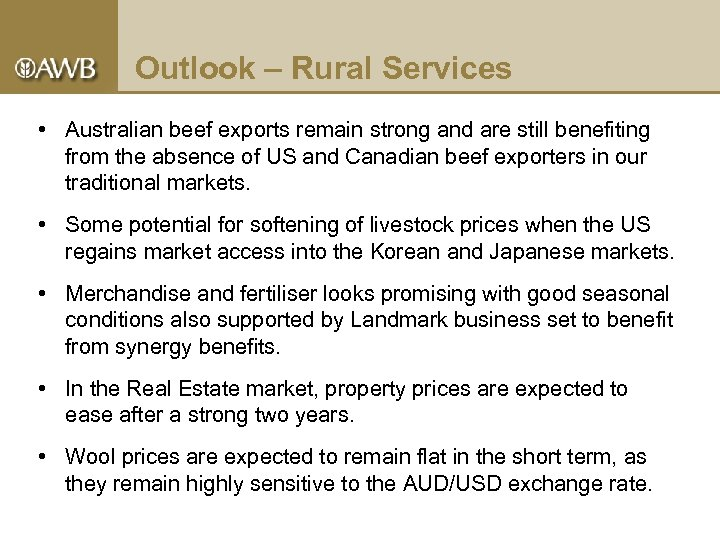 Outlook – Rural Services • Australian beef exports remain strong and are still benefiting