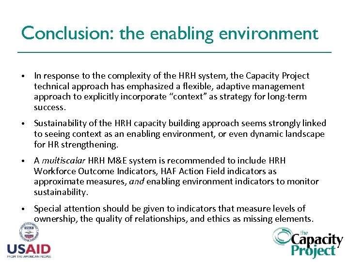 Conclusion: the enabling environment • In response to the complexity of the HRH system,