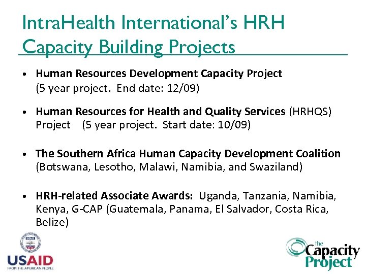 Intra. Health International's HRH Capacity Building Projects • Human Resources Development Capacity Project (5