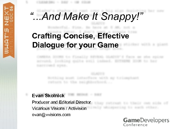 """. . . And Make It Snappy!"" Crafting Concise, Effective Dialogue for your Game"